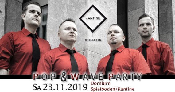 Pop & Wave Party am 23.11.2019 in der Spielboden Kantine in Dornbirn!